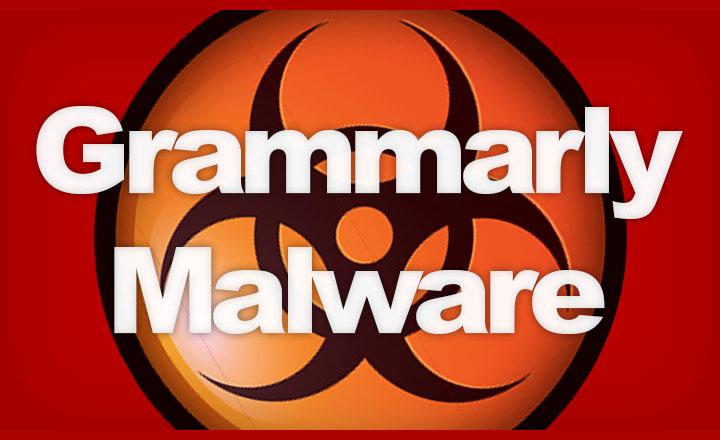 Grammarly Malware Warning